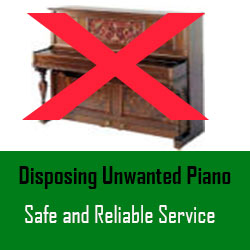 Unwanted piano disposal service